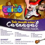 Maior Festival de Rock n'Roll da região nascerá durante o Carnaval de Caicó