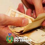 Funcionalismo Público de Jardim do Seridó recebeu salários na sexta-feira (24)