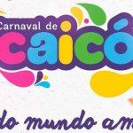Programação do Carnaval de Caicó será anunciada oficialmente nesta quarta-feira (08)