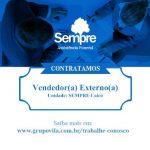 Sempre com vagas para vendedor externo em Caicó; Informações: 3421-1177